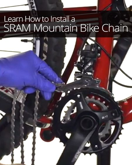 How To Install Sram Mountain Bike Chain Mountain Biking Bike