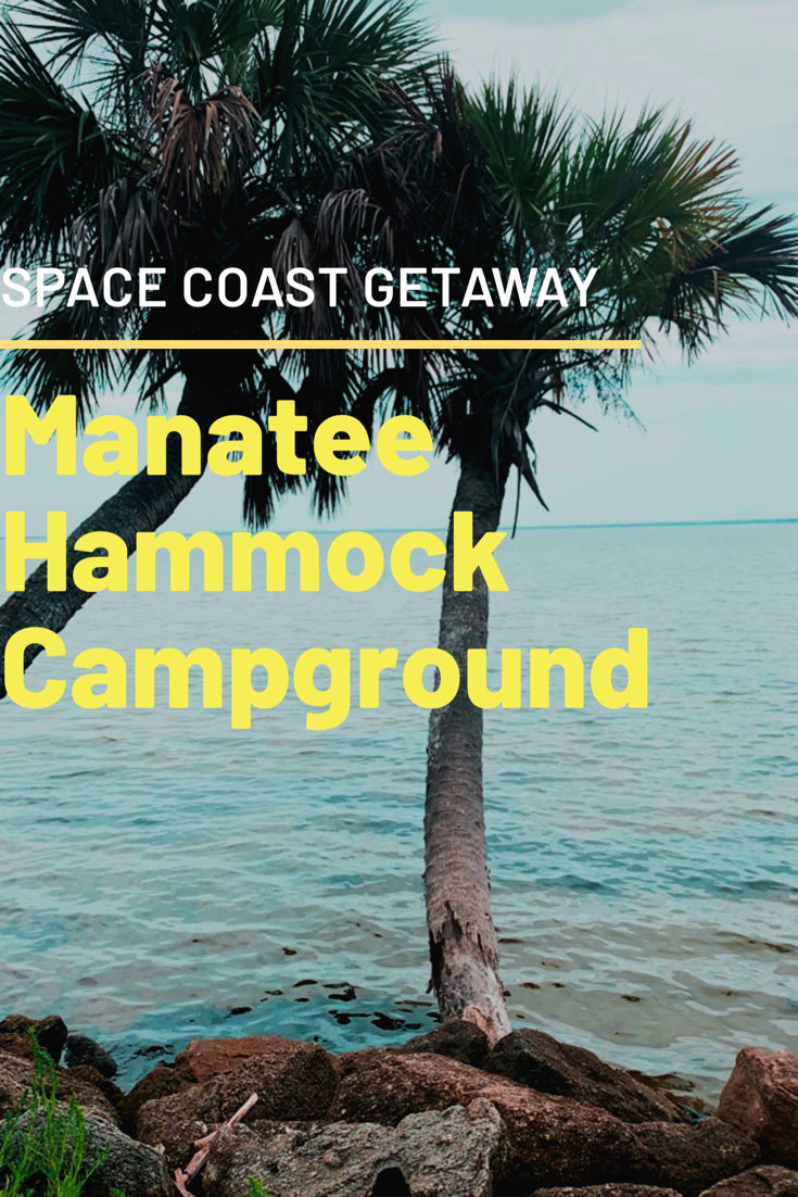 Youtube Video Of Manatee Hammock Campground Titusville Fl Florida Camping Titusville Florida Florida Campgrounds