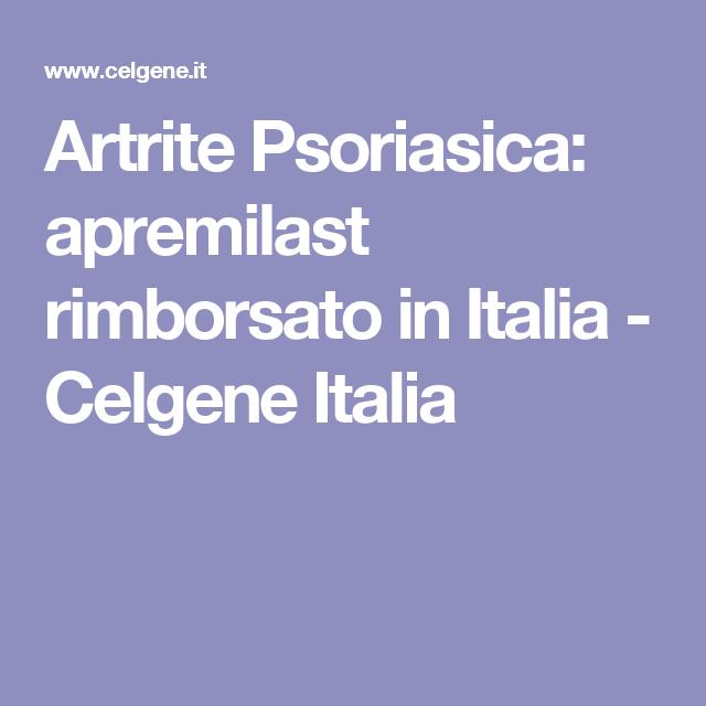 Artrite Psoriasica: apremilast rimborsato in Italia - Celgene Italia