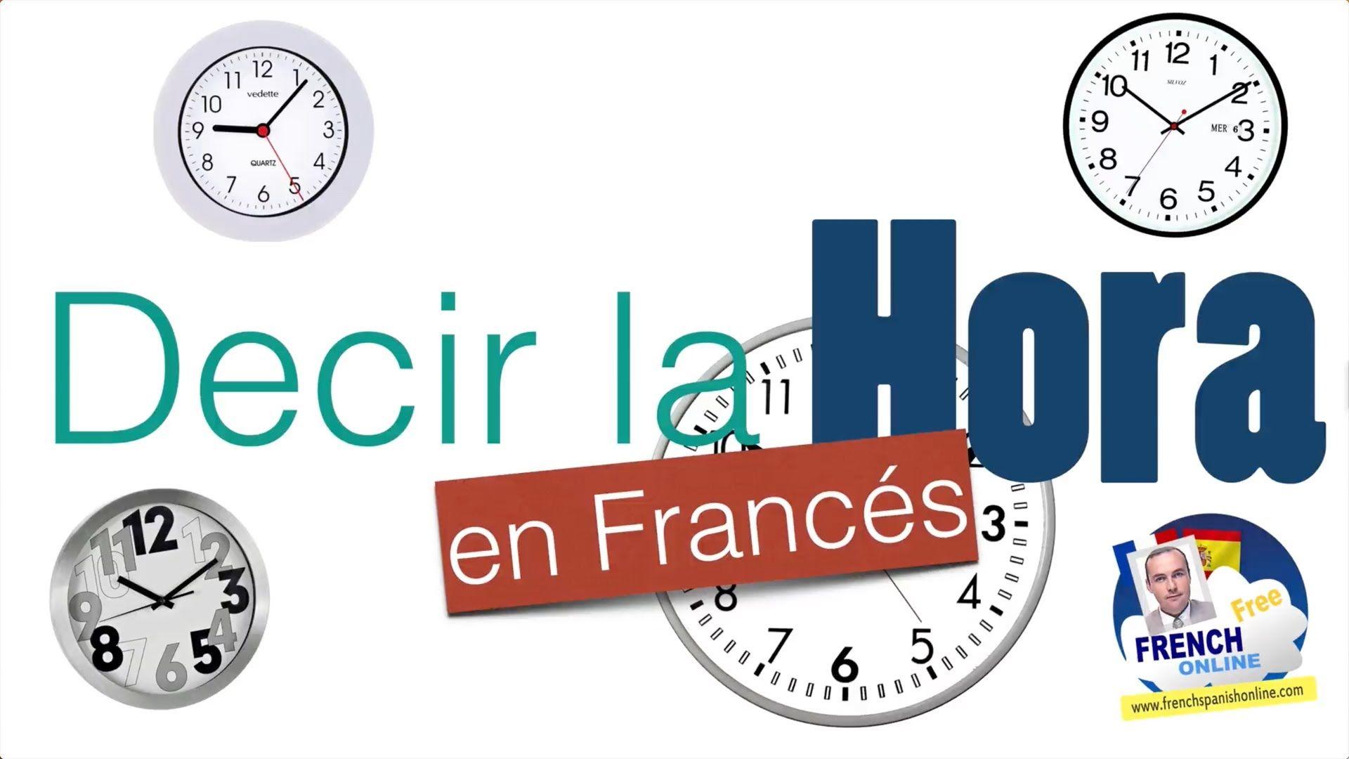 Como Decir La Hora En Frances