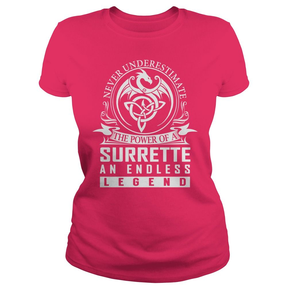 Never Underestimate The Power Of a SURRETTE An Endless Legend Name Shirts #gift #ideas #Popular #Everything #Videos #Shop #Animals #pets #Architecture #Art #Cars #motorcycles #Celebrities #DIY #crafts #Design #Education #Entertainment #Food #drink #Gardening #Geek #Hair #beauty #Health #fitness #History #Holidays #events #Home decor #Humor #Illustrations #posters #Kids #parenting #Men #Outdoors #Photography #Products #Quotes #Science #nature #Sports #Tattoos #Technology #Travel #Weddings…