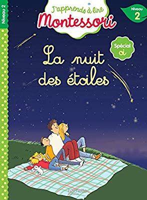 Amazon Fr La Nuit Des Etoiles Niveau 2 J Apprends A