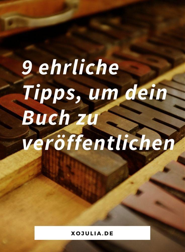 9 Ehrliche Tipps Um Ein Buch Zu Schreiben Und Zu