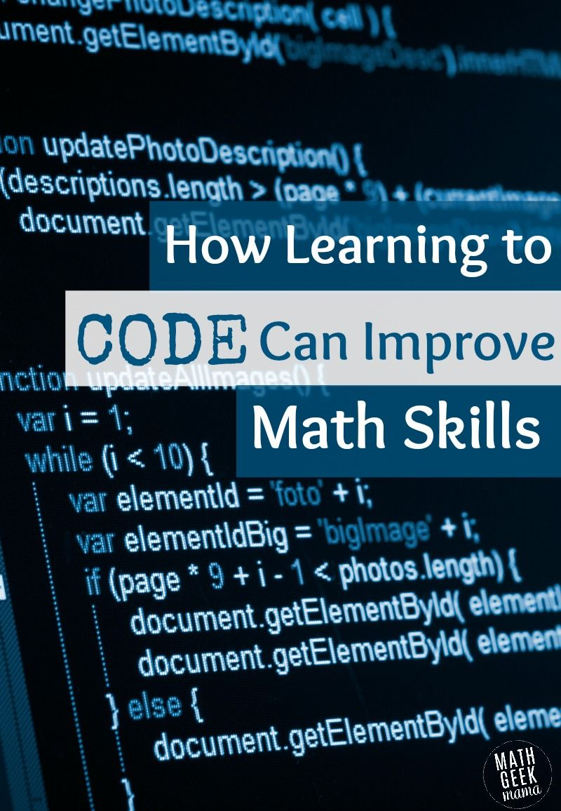 How Learning To Code Can Improve Math Skills Learn To Code Math Skills Math Methods