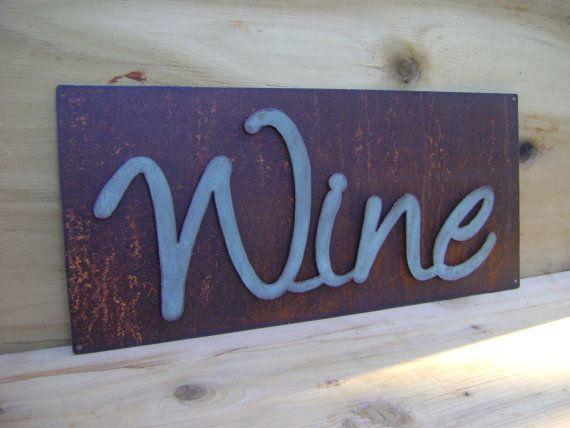 Wine Sign, Metal Wine Wall Hanging, Metal Words, Sayings