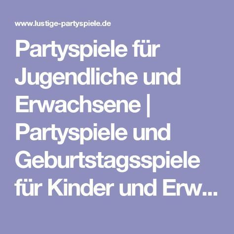 Partyspiele für erwachsene kennenlernen