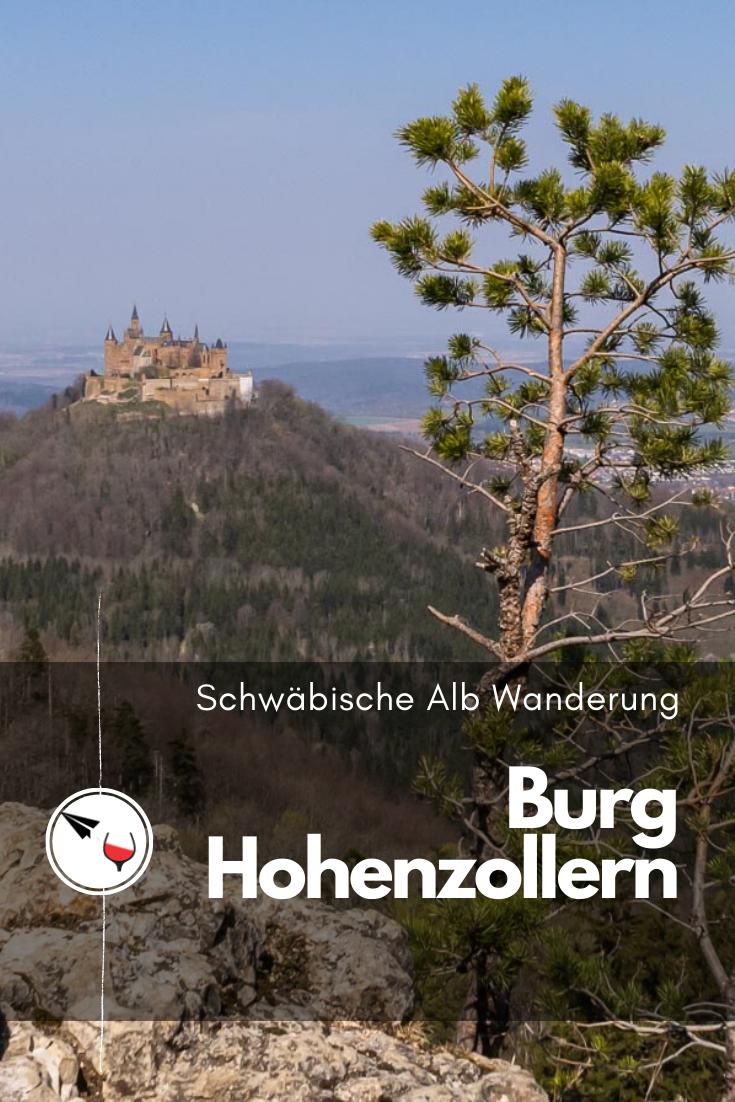 Schwabische Alb Wanderung Zur Burg Hohenzollern In 2020 Ausflug Ausflugsziele Reiseziele