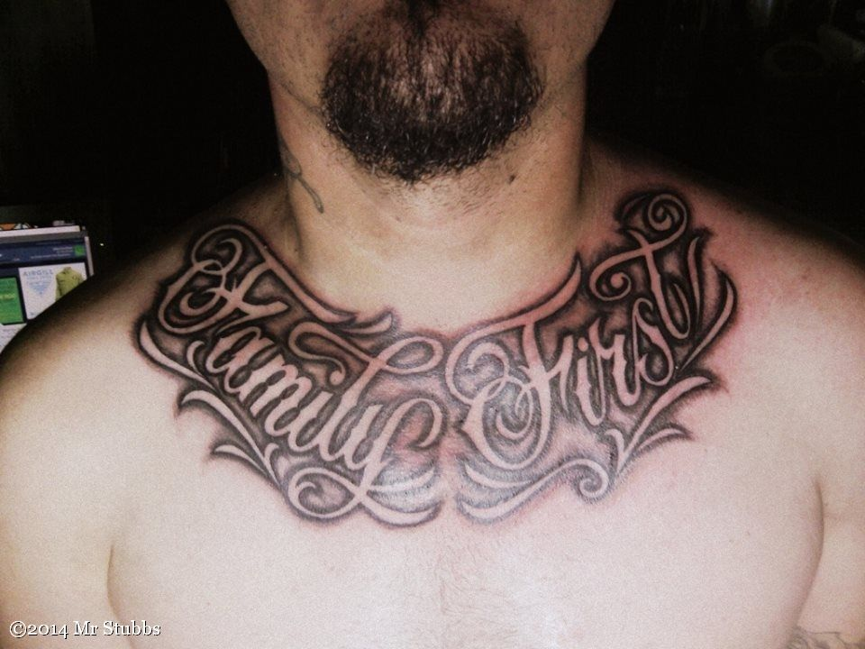 Family First Tattoo On Chest Family First Tattoo Tattoos Tattoo Lettering Design