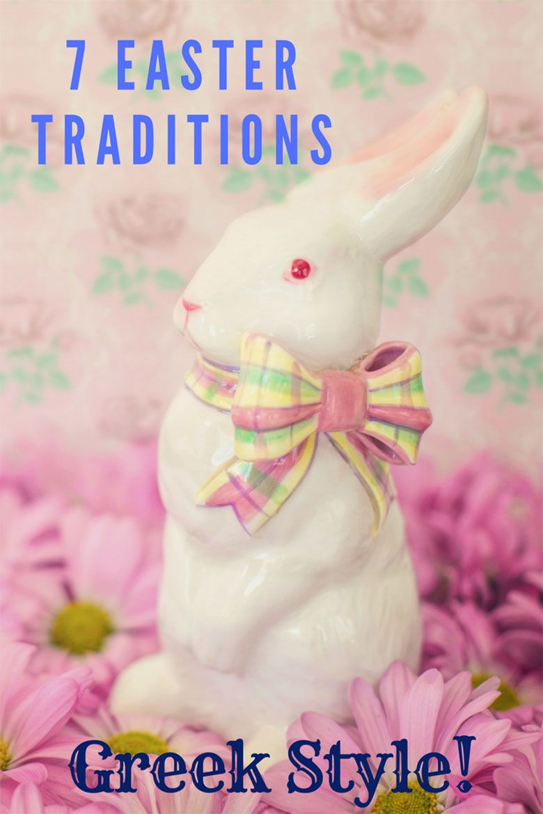 7 Easter Traditions Greeks And Cypriots Celebrate Every Year Easter Traditions Greek Easter Easter