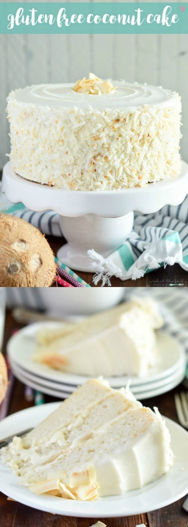 Gluten Free Coconut Cake (and dairy free). This cake is the ultimate dessert for coconut lovers! From @Sharon   What The Fork Food Blog   whattheforkfoodbl...