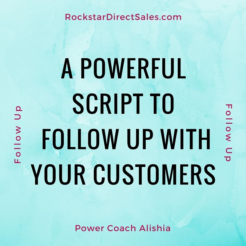 Use this powerful script to follow up with every person who has - how to write a follow up email