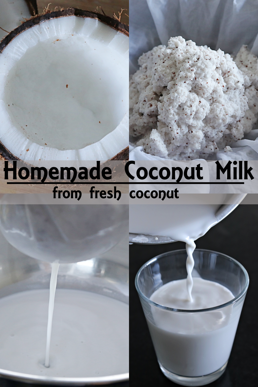 homemade coconut milk from fresh coconut  recipe in 2020