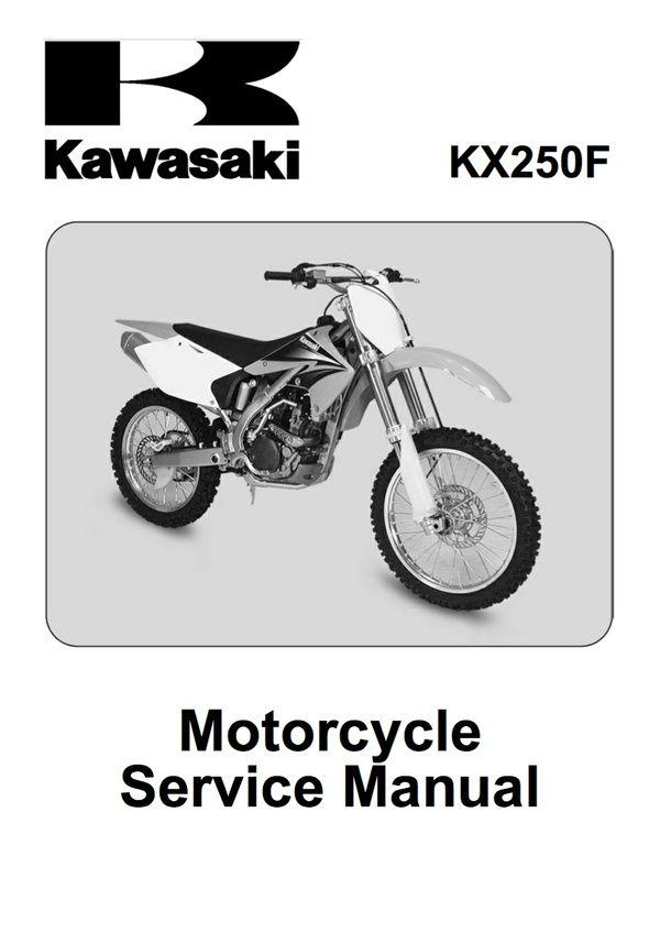 2006 kawasaki kx250f service manual free owners manual u2022 rh wordworksbysea com 2009 Kx250f 2006 kawasaki kx250f service manual