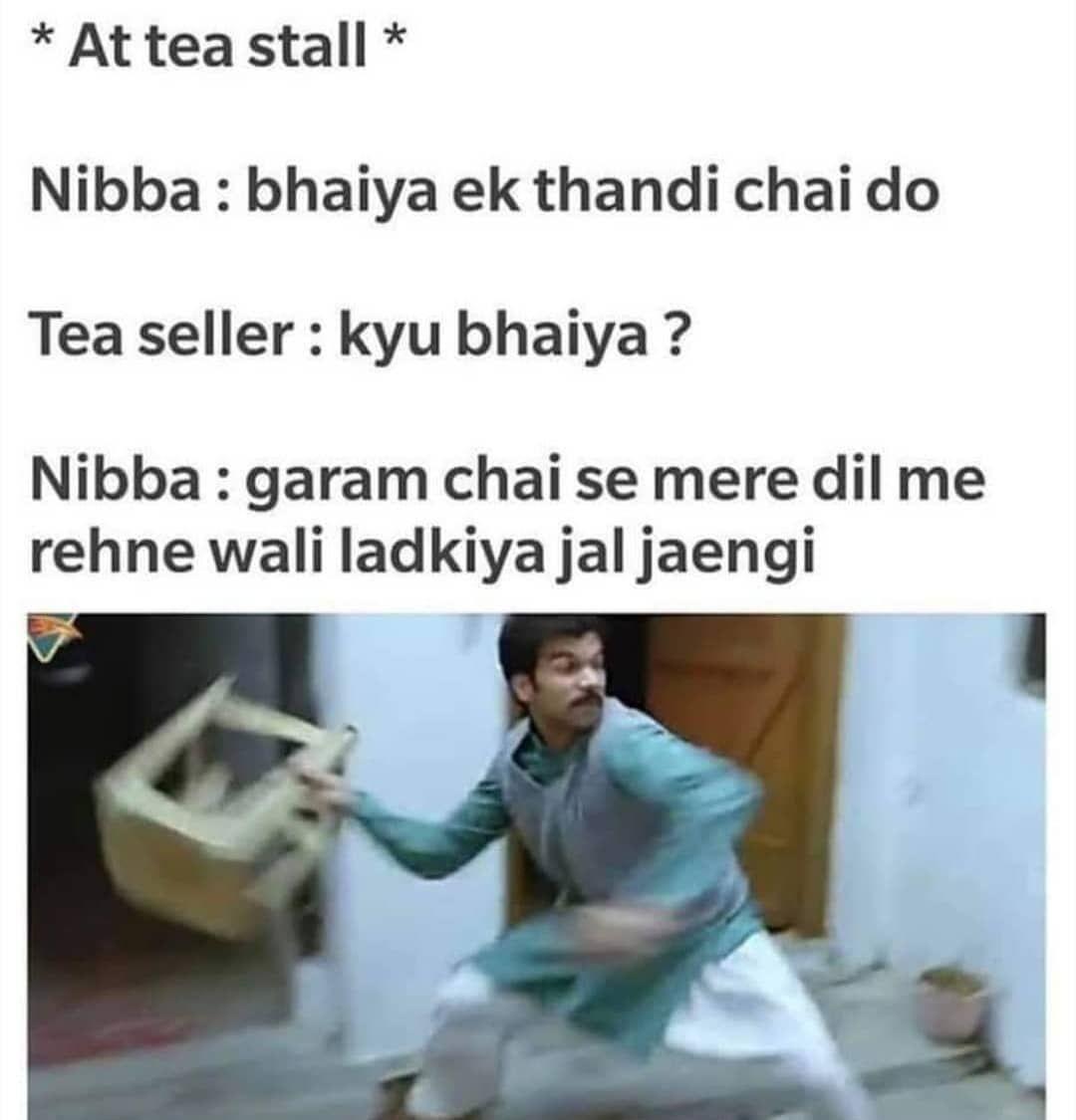 Nibba Delhi Memes Wala Delhi India Memes Meme Memeslover Comedy Jokes Fun Memepage Like Likeforlikes Tea Sellers Insta Posts Jokes