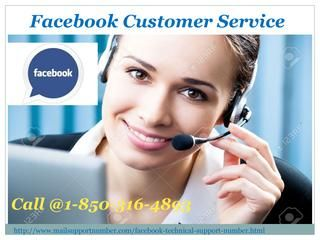 Just, put a call at 1-850-316-4893 and our experts will tell you about the upsides of Facebook Customer Service in the following manner:- Remote support will be all yours. Reactivate your Facebook account in no time. Do you want to manage 'Privacy' settings? http://www.mailsupportnumber.com/facebook-technical-support-number.html