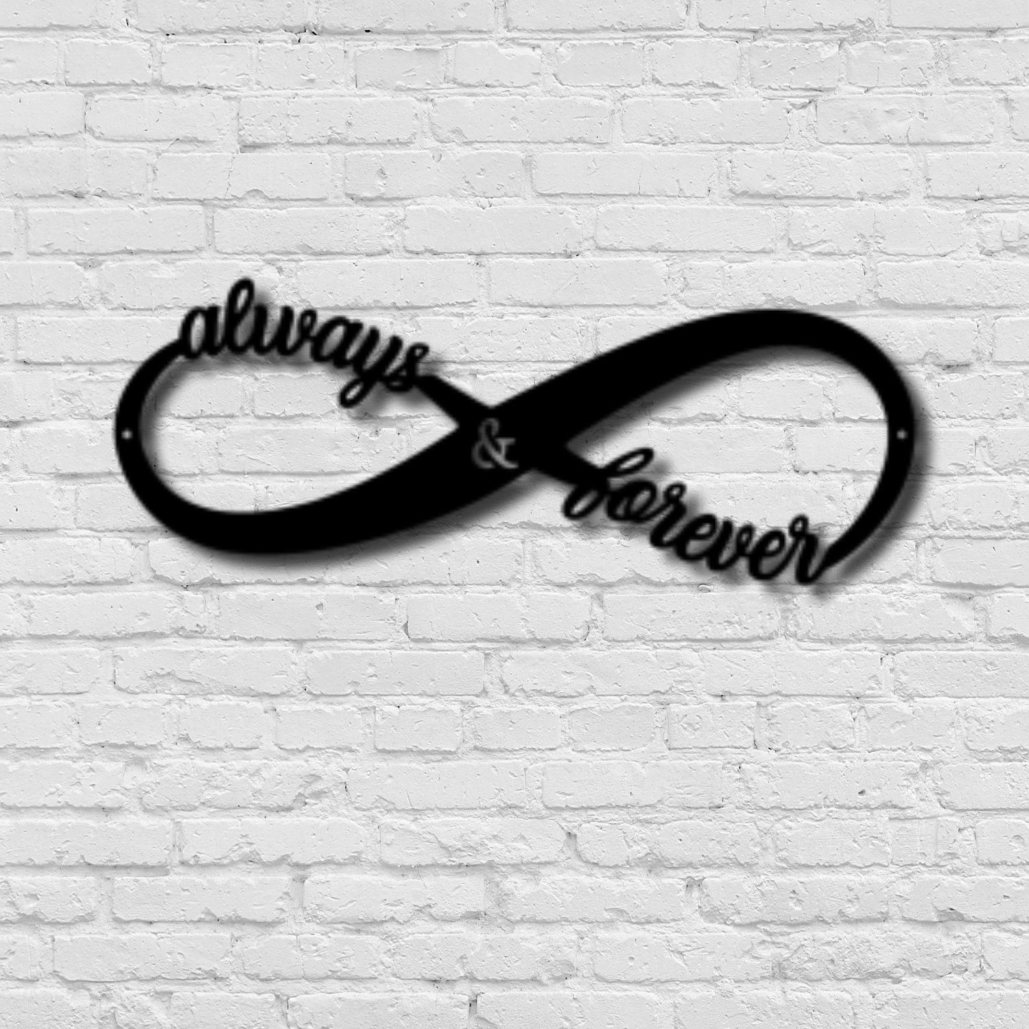 Metal Infinity Wall Sign, Always & Forever, Metal Wall Art