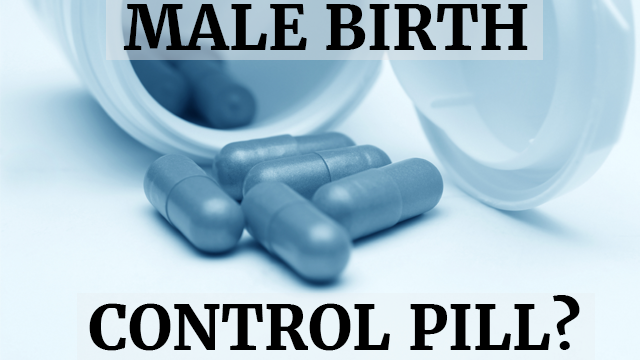 After Decades Of Research Development Of A Male Birth Control May Now Be One Step Closer Birth Control Birth Control Pills Pill