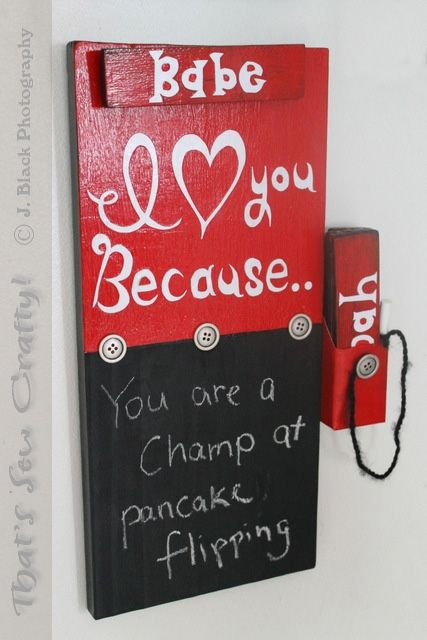 Love notes wall plaque (with a chalk board and interchangeable name plates).   Cute idea!!!