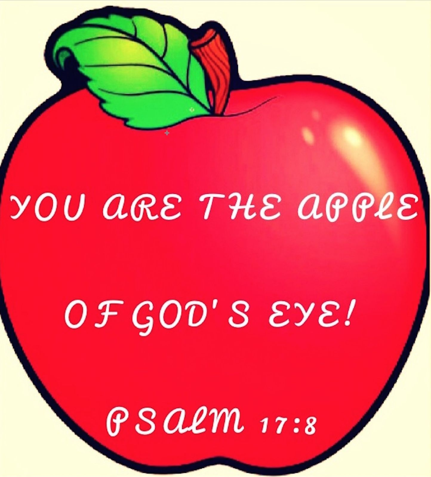 You Are The Apple Of God S Eye Www Godlyrunninggirls Com Gods Eye God S Eye Craft Apple Craft