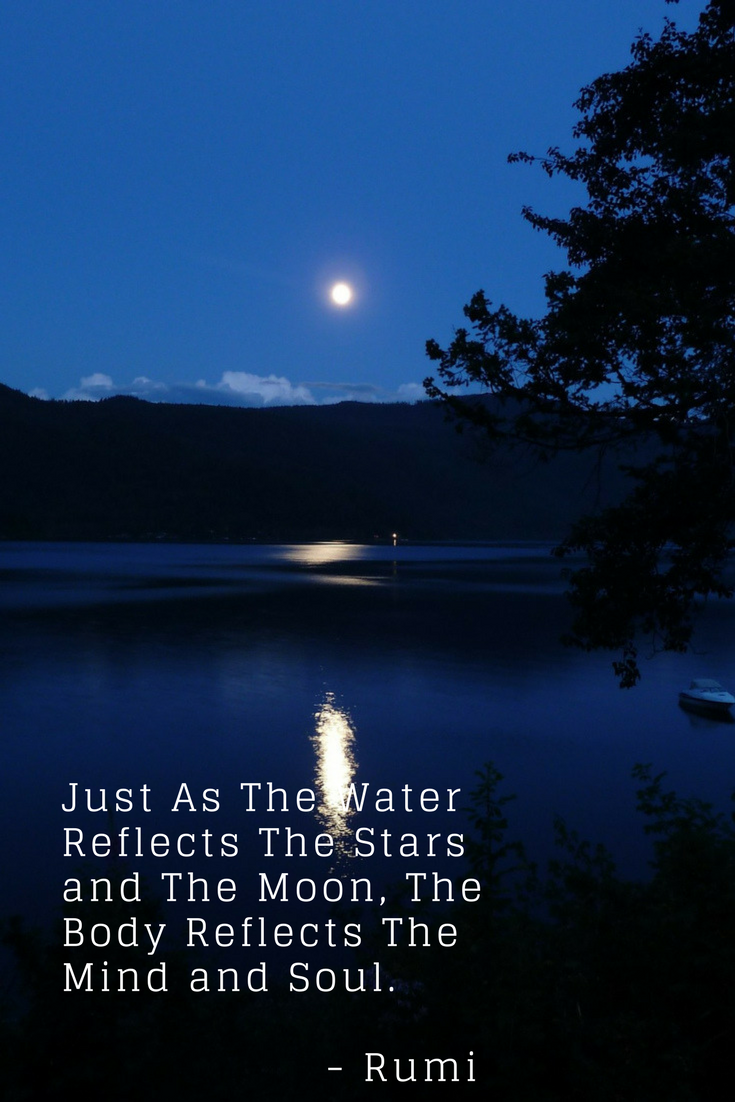 Rumi Quote Just As The Water Reflects The Stars And The Moon The