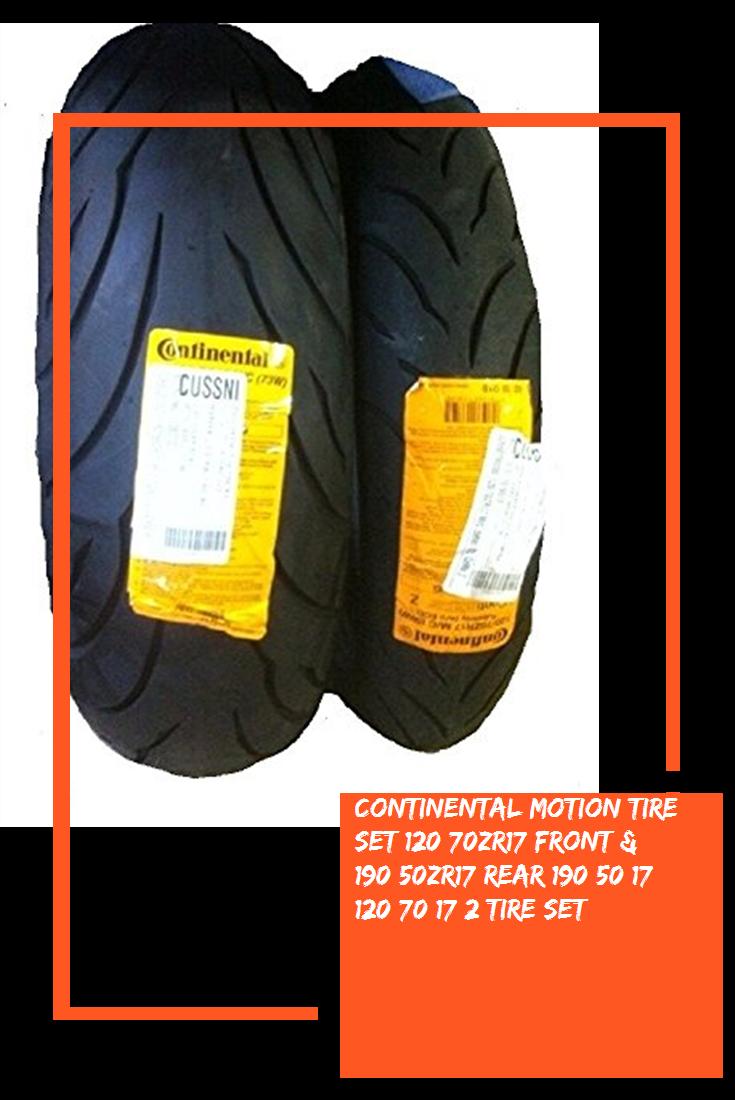 Continental Motion Tire Set 120 70zr17 Front 190 50zr17 Rear 190 50 17 120 70 17 2 Tire Set Motion Tire 70th