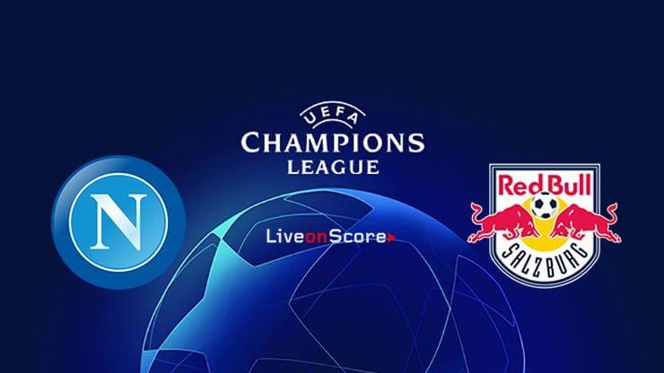 Napoli Vs Salzburg Preview And Prediction Live Stream Uefa