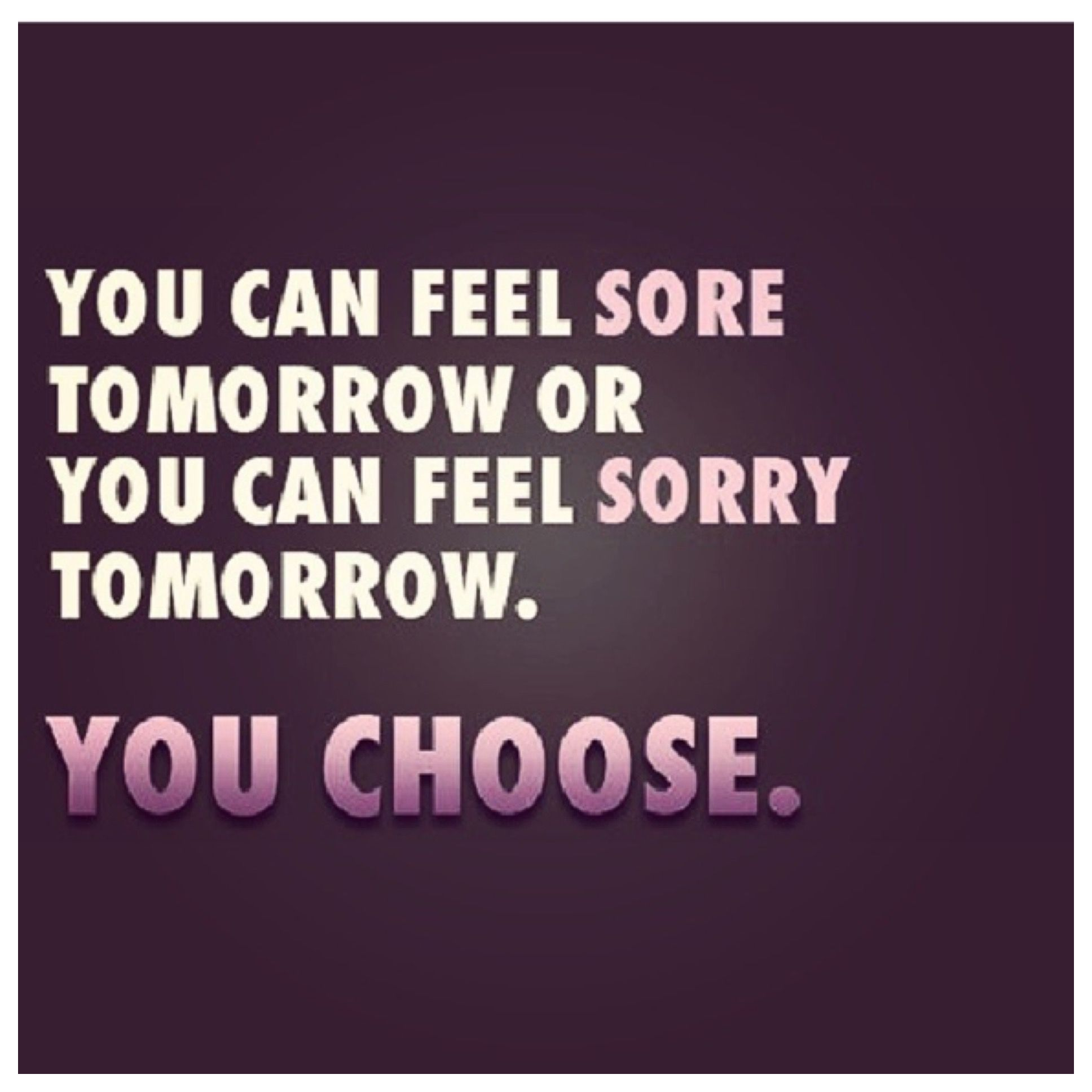 Sore Body Means You Did Something Workout Quotes Funny Inspirational Quotes Fitness Quotes