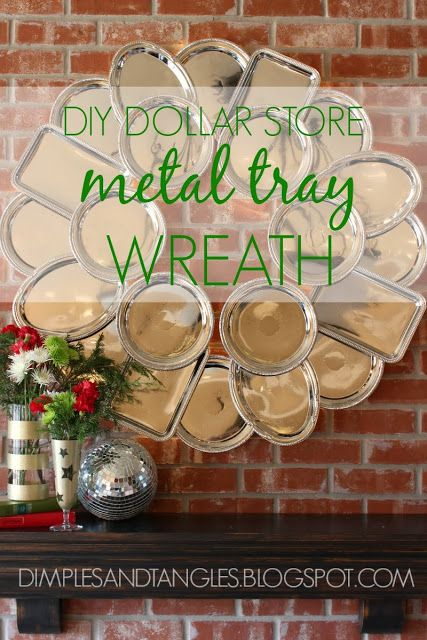 Dollar Tree (dollar store) silver Metal Tray wreath DIY ideas to