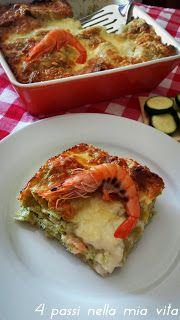 Primi piatti: Lasagne verdi con ricotta, zucchine e gamberoni freschi