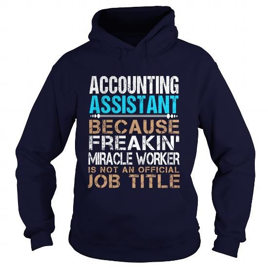ACCOUNTING-ASSISTANT - FREAKING T-SHIRTS, HOODIES, SWEATSHIRT (35.99$ ==► Shopping Now)