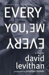 The Photos In This One Add Such A Great Element To The Novel David Levithan Books My Books