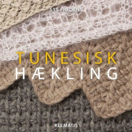 Lær tunesisk hækling og kom igang med hakning