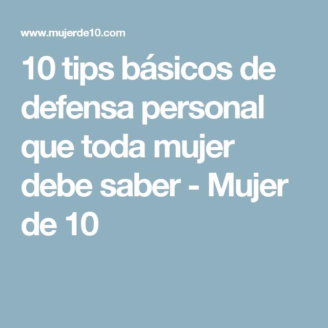 10 tips básicos de defensa personal que toda mujer debe saber - Mujer de 10