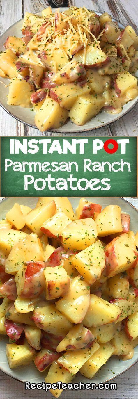 INSTANT POT PARMESAN RANCH POTATOES - POTRECIPES #instantpotrecipes