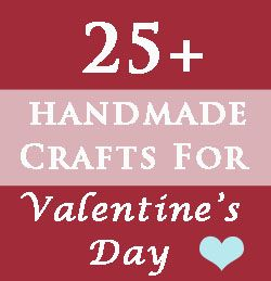 over 25 crafts and home decor ideas for #valentine's day