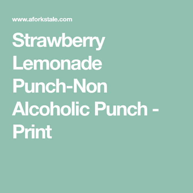 Strawberry Lemonade Punch-Non Alcoholic Punch - Print