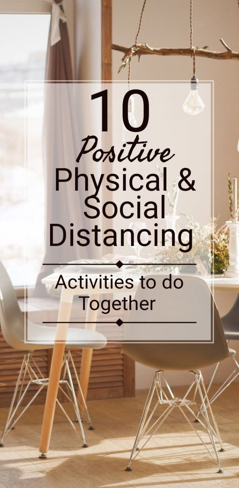 10 Physical & Social Distancing Activities to do Together