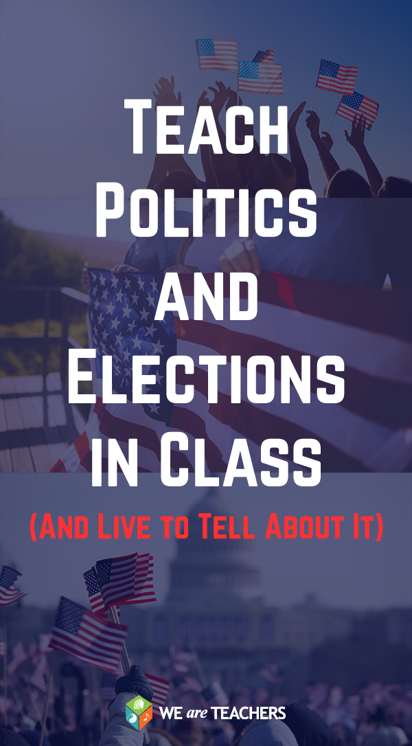 Photo of How to Teach Politics in Class (And Live to Tell About It)