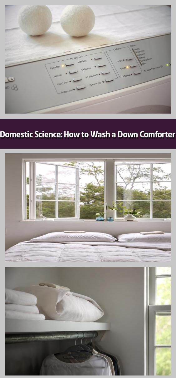 Domestic Science How To Wash A Down Comforter Over The Past Several Months We Ve Been Touting The Benefits Of A Clean Bed From Pillow To Mattress See D I 2020