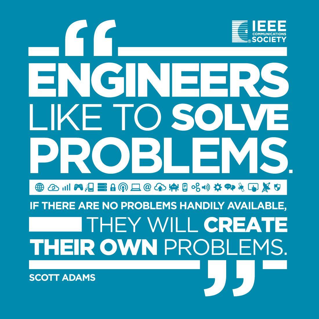 Ieeecomsoc Engineering Quotes Ieee Communications Society Engineering Quotes Engineering Humor Quotes Funny Engineering Quotes