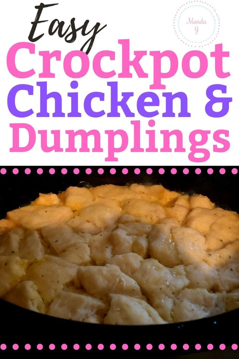 Crock Pot Chicken and Dumplings Using Canned Biscuits - Manda J