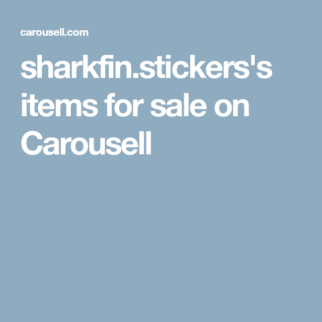 sharkfin.stickers s items for sale on Carousell  1a7dd8768