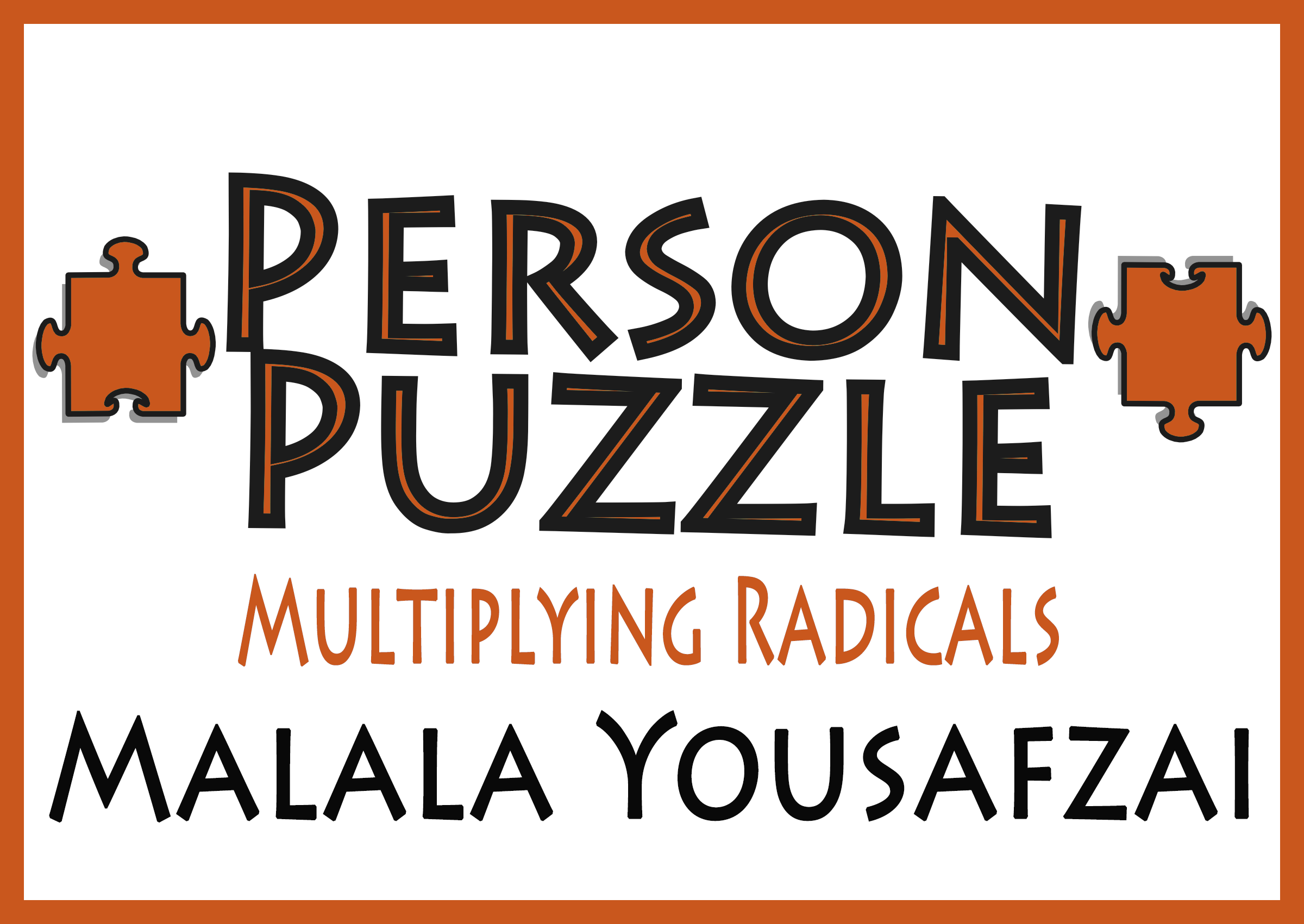 Person Puzzle Multiplying Radicals Malala Yousafzai Worksheet – Multiplying Radicals Worksheet