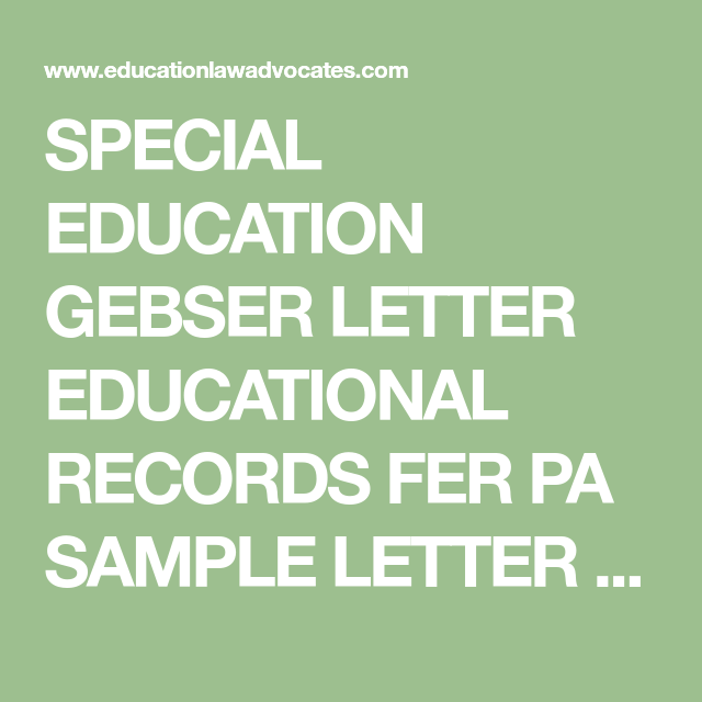 Special education gebser letter educational records fer pa sample special education gebser letter educational records fer pa sample letter from parent of special education student spiritdancerdesigns Image collections