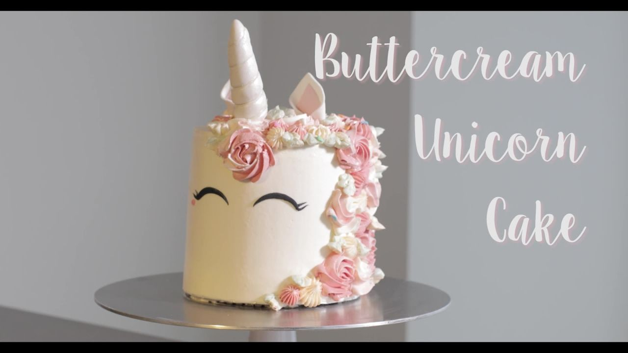 Buttercream Unicorn Cake Tutorial Cake Butter Cream Cupcake Cakes