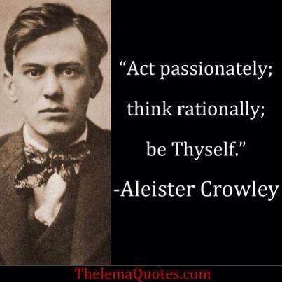 Thelema Quote | Crowley quotes, Aleister crowley, Crowley