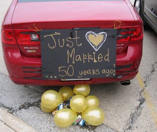 Don T Forget To Decorate The Car Cute Anniversary 50th Wedding