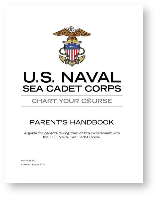 Parent S Handbook Manuals And Publications Homeport Naval Sea Cadet Corps Navy League Cadet Corps Parent Handbook Civil Air Patrol Cadet