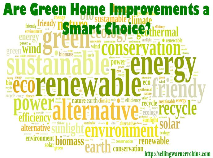 Are Green Home Improvements A Smart Choice