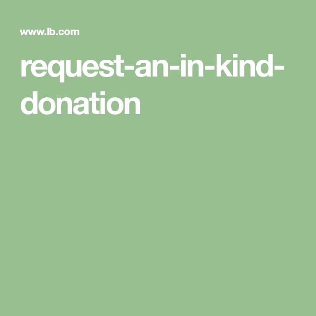 requestaninkinddonation Donation request, Fundraiser